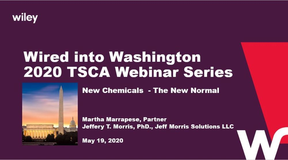Photo of 2020 TSCA Webinar Series: The New Normal for New Chemicals and How to Change a Consent Order or SNUR